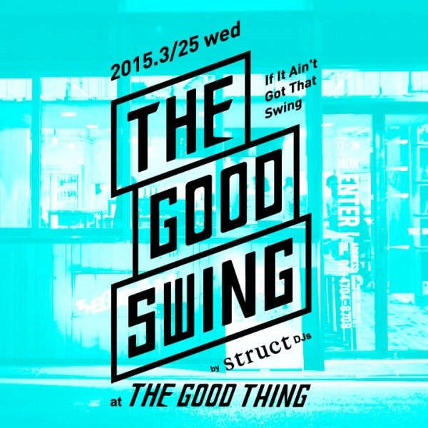 the good swing thing 大阪 南船場 struct