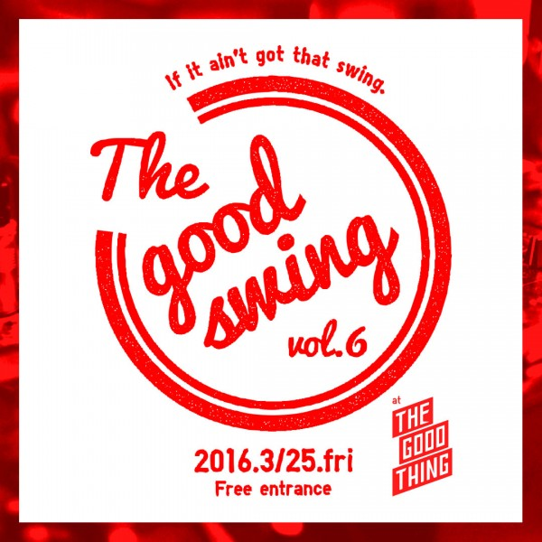 the good swing thing 大阪 DJ 船場