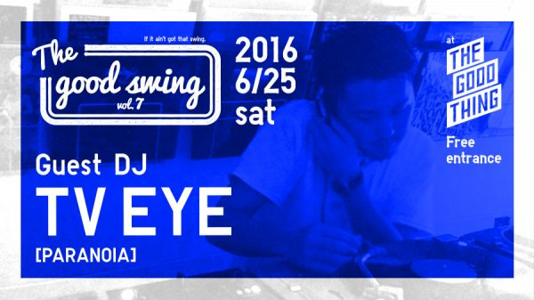 the good thing swing struct dj 南船場 大阪 クラフトビール PARANOIA TV EYE