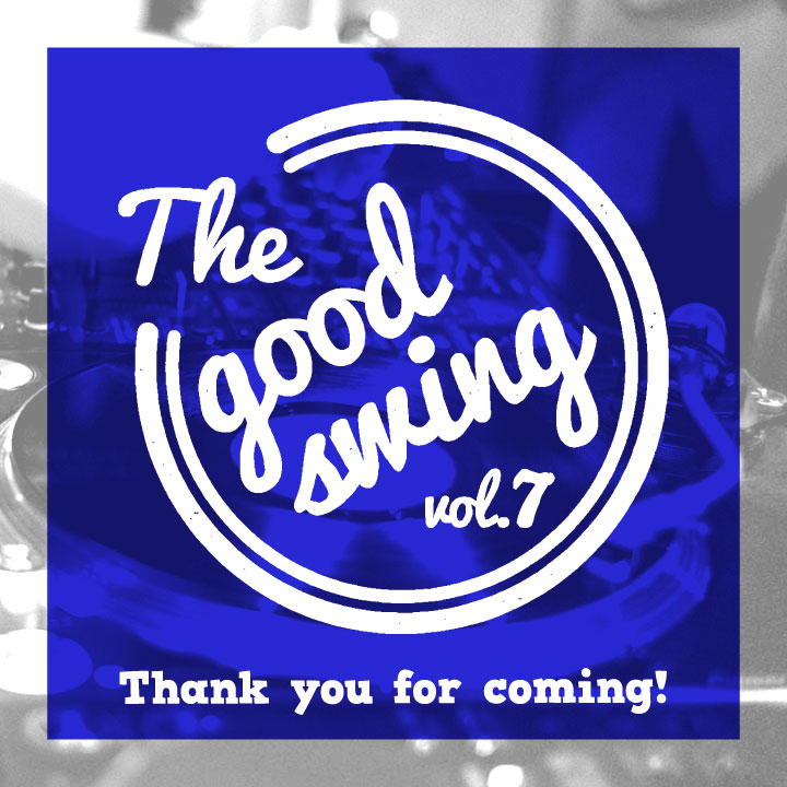 the good thing [the good swing vol.7]