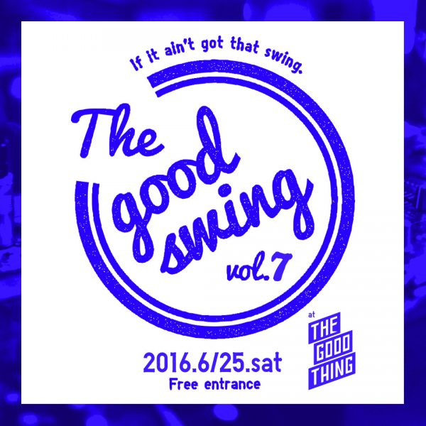 thegoodswing2016_07_01
